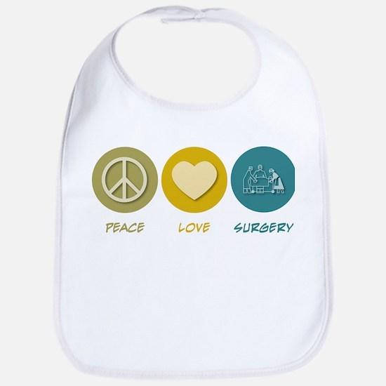 Peace Love Surgery Bib