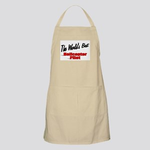 """""""The World's Best Helicopter Pilot"""" BBQ Apron"""