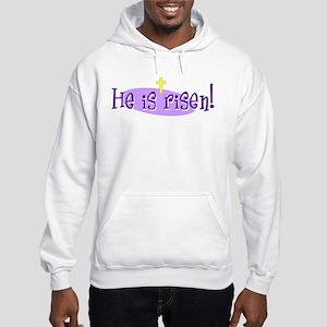 He is Risen! Sweatshirt