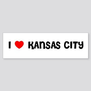 I LOVE KANSAS CITY Bumper Sticker