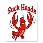 Suck Heads Small Poster