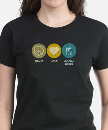 Peace Love Social Work Women's Dark T-Shirt