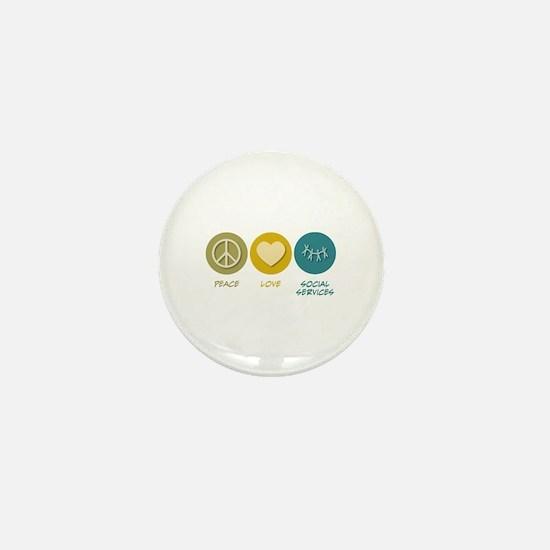 Peace Love Social Services Mini Button
