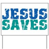 Jesus saves Yard Signs