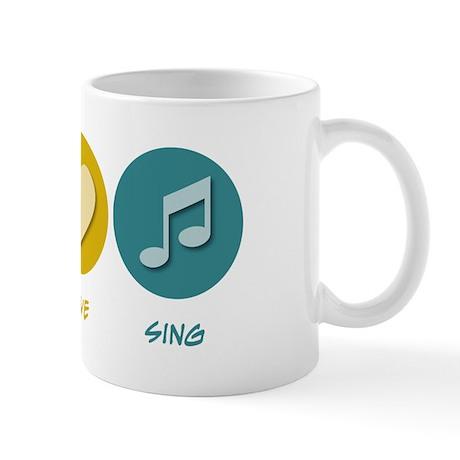Peace Love Sing Mug