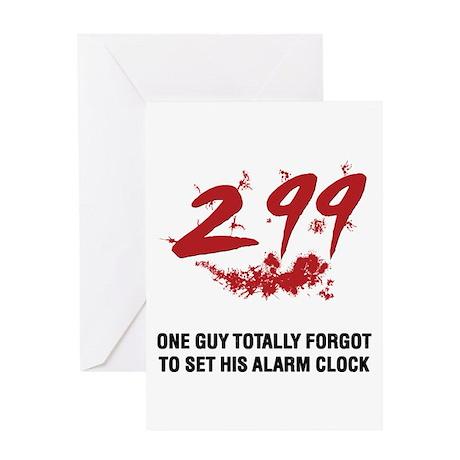 299 Greeting Card