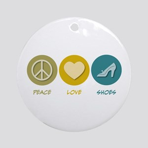 Peace Love Shoes Ornament (Round)