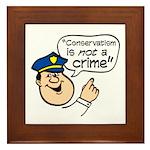 Conservatism Police Framed Tile