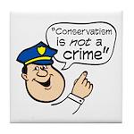 Conservatism Police Tile Coaster