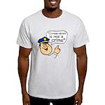 Conservatism Police Light T-Shirt