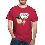 Conservatism Police Dark T-Shirt