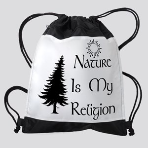 Nature Is My Religion Drawstring Bag