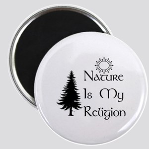Nature Is My Religion Magnet