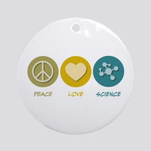 Peace Love Science Ornament (Round)