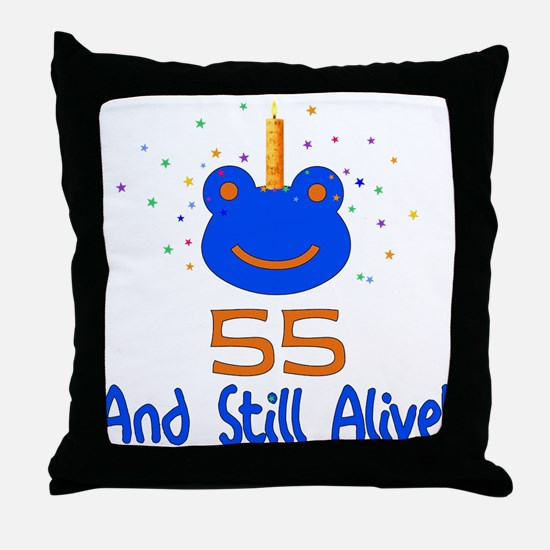 55 And Still Alive Throw Pillow
