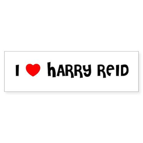 I LOVE HARRY REID Bumper Sticker