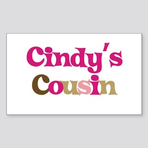 Cindy's Cousin Rectangle Sticker