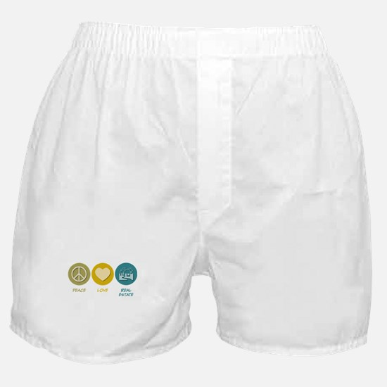 Peace Love Real Estate Boxer Shorts