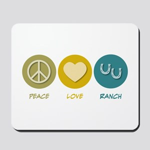Peace Love Ranch Mousepad