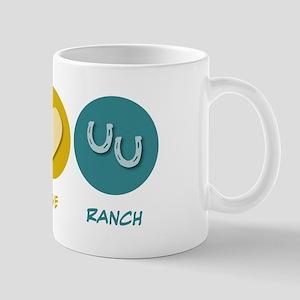 Peace Love Ranch Mug