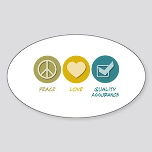 Peace Love Quality Assurance Oval Sticker