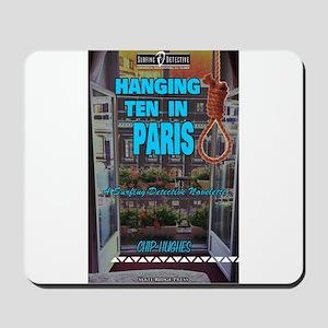 Hanging Ten in Paris Mousepad