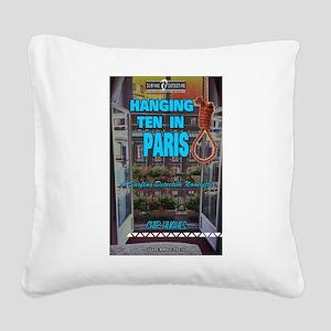 Hanging Ten in Paris Square Canvas Pillow