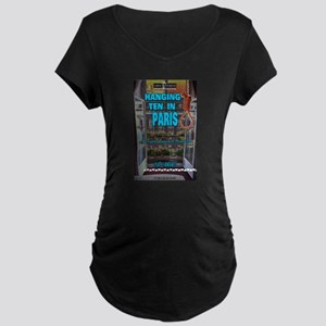 Hanging Ten in Paris Maternity T-Shirt