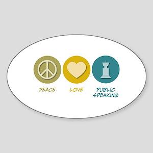 Peace Love Public Speaking Oval Sticker