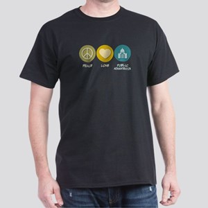 Peace Love Public Administration Dark T-Shirt