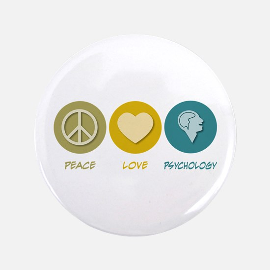 "Peace Love Psychology 3.5"" Button"