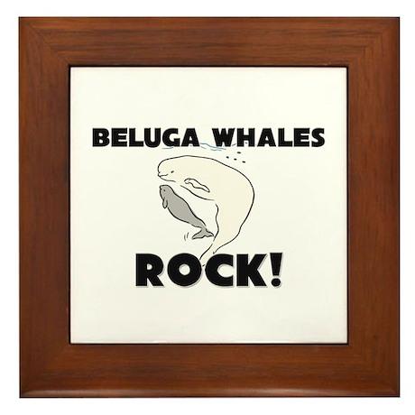 Beluga Whales Rock! Framed Tile