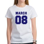 March 08 Women's T-Shirt