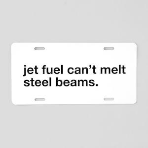 jet fuel can't melt ste Aluminum License Plate