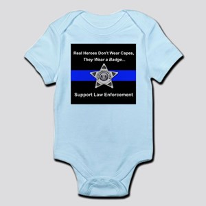 Real Heroes Wear Badges Body Suit