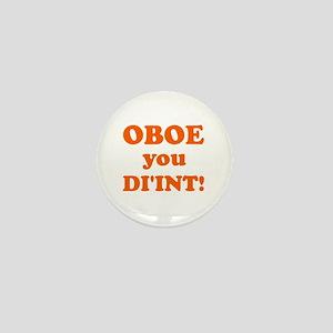 OBOE you DI'INT! Mini Button