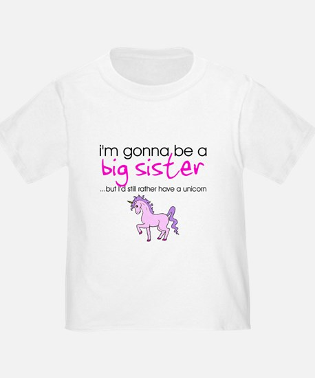Gonna be a big sister (unicorn) T