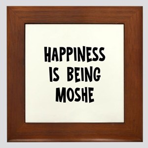 Happiness is being Moshe Framed Tile