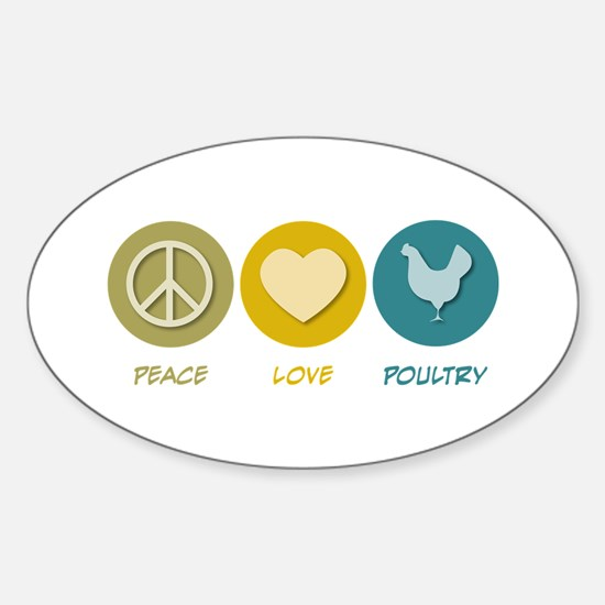 Peace Love Poultry Oval Decal
