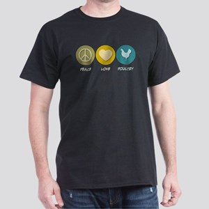Peace Love Poultry Dark T-Shirt