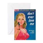 """Greeting (10)-""""Don't Ever Love Me"""""""