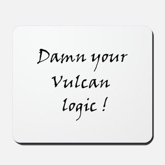 Damn your vulcan logic! Mousepad