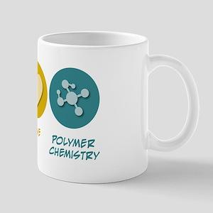 Peace Love Polymer Chemistry Mug