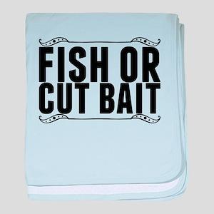 fish or cut bait baby blanket