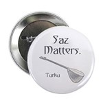 "Turku ""Saz Matters"" Button"