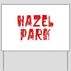 Hazel Park Faded (Red) Yard Sign