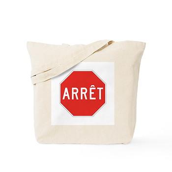 Stop, Quebec (CA) Tote Bag