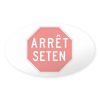Stop Huron, Quebec (CA) Oval Sticker