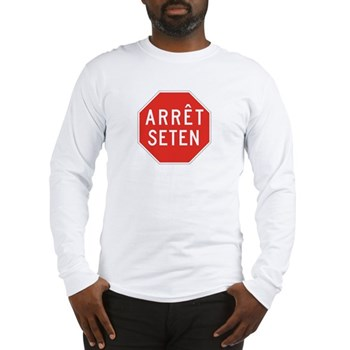 Stop Huron, Quebec (CA) Long Sleeve T-Shirt