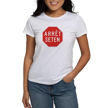 Stop Huron, Quebec (CA) Women's T-Shirt